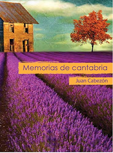 Memorias de Cantabria de Juan Cabezón