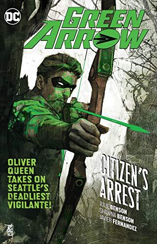 Green Arrow Vol. 7: Citizen's