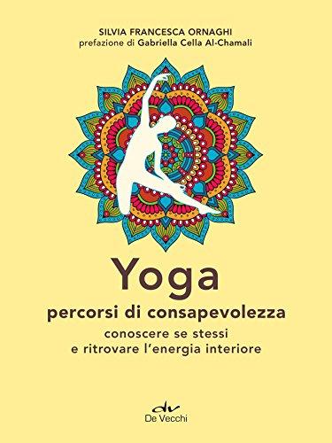 Yoga. Percorsi di consapevolezza (Next Age Vol. 8)