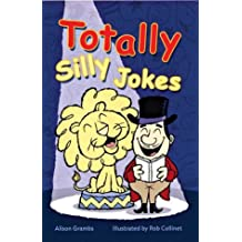 Totally Silly Jokes by Alison Grambs (2005-03-10)