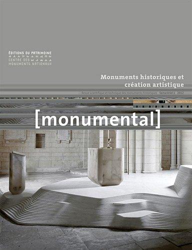 Monumental, Semestriel 1, juin 2 : Monuments historiques et création artistique par Françoise Bercé