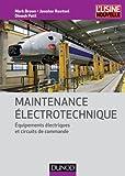 Maintenance Electrotechnique: Equipements Electriques (n.p.) by Brown