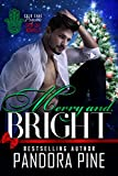 Merry and Bright: A Cold Case Psychic Spin Off Novella (Cold Case Psychic Spin Off Novellas Book 6) (English Edition)