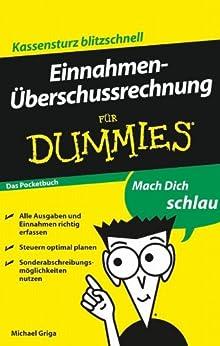 Einnahmenüberschussrechnung für Dummies Das Pocketbuch von [Griga, Michael]