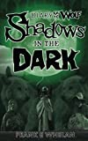 Shadows in the Dark: Diary of the Wolf Book Two: Volume 2