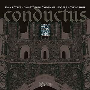 Conductus, vol. 3 : Musique et poésie de la France du XIIIe siècle. Potter, O'Gorman, Covey-Crump.