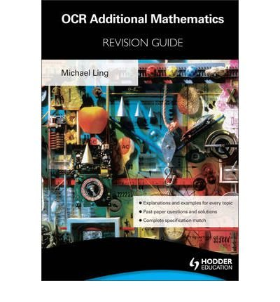 OCR Additional Mathematics Revision Guide for Advanced Free Standing Mathematics Qualification by Trotsenburg, Wim van ( AUTHOR ) Jan-27-2012 Paperback
