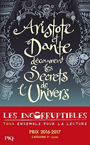 Aristote et Dante dcouvrent les secrets de l'univers