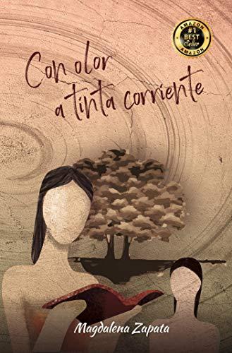 Con Olor a Tinta Corriente eBook: Zapata, Magdalena, Quiroz, Sandy ...