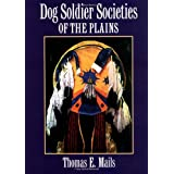 Dog Soldier Societies of the Plains