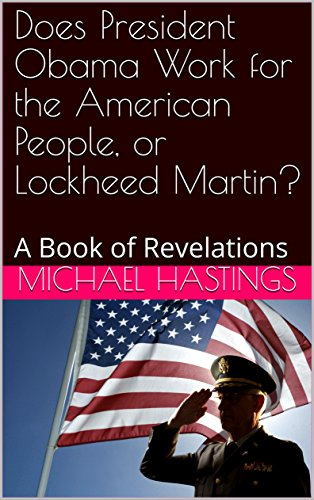 does-president-obama-work-for-the-american-people-or-lockheed-martin-a-book-of-revelations-english-e