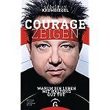 Courage zeigen: Warum ein Leben mit Haltung gut tut