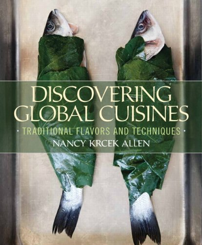 Discovering Global Cuisines: Traditional Flavors and Techniques by Krcek Allen, Nancy (2013) Hardcover