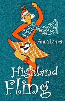 Highland Fling by [Larner, Anna]