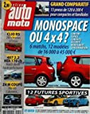 AUTO MOTO [No 135] du 01/07/2006 - grand comparatif - 13 pneus - monospace ou 4x4 - 6 matchs , 12 modeles - 12 futures sportives - clio rs 200ch - 407 2,2 hdi 170 ch - z4 m coupe