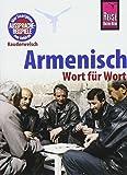 Armenisch - Wort für Wort: Kauderwelsch-Sprachführer von Reise Know-How