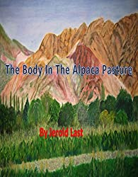 The Body in the Alpaca Pasture (Roger and Suzanne mystery series Book 11) (English Edition)