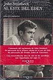 Al este del Eden / East of Eden (Spanish Edition) by John Steinbeck
