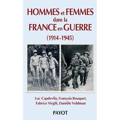 Hommes et femmes dans la France en Guerre, 1914-1945