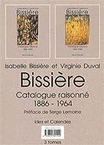 Bissiere - Catalogue raisonné 1886-1964 de Isabelle Bissiere