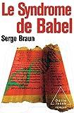 Le Syndrome de Babel (OJ.LITTERATURE) (French Edition)