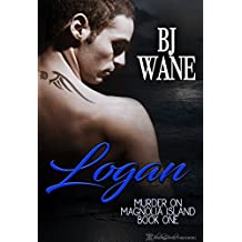 Logan (Murder On Magnolia Island Trilogy Book 1) (English Edition)