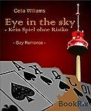 Eye in the sky - Kein Spiel ohne Risiko: Gay Romance (Skycity 2)