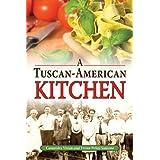 Tuscan-American Kitchen, A by Cassandra Vivian (2011-05-04)