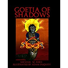Goetia of Shadows: Full Color Illustrated Edition
