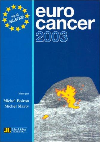 Euro cancer 2003 par Michel Boiron, Michel Marty