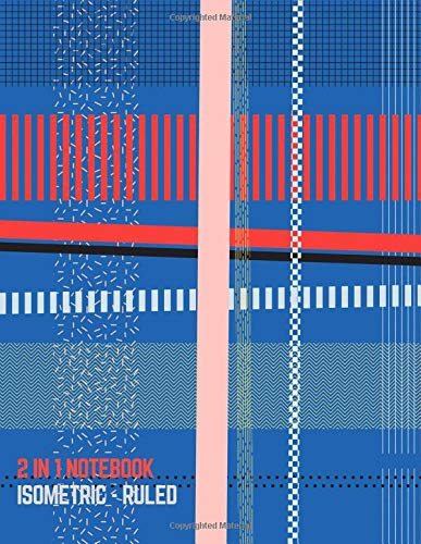 2 IN 1 NOTEBOOK : ISOMETRIC- RULED: /BLANK BACK SIDE AND COLLEGE RULED for 3D DESIGN (Linear Patterns Blue Grey Cover)