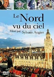 Le Nord-Pas de Calais vu du ciel, raconté par Sylvain Augier