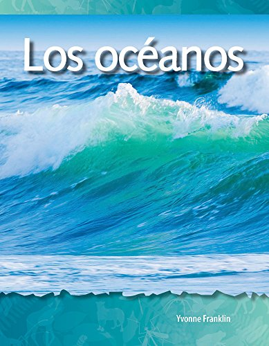 Los Oceanos (Oceans) (Spanish Version) (Los Biomas Y Los Ecosistemas (Biomes and Ecosystems)) por Yvonne Franklin