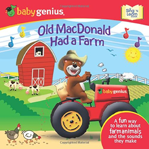 Old MacDonald had a Farm: A Sing 'N Learn Book (Baby Genius, Sing 'n Learn) Meadowbrook Farm