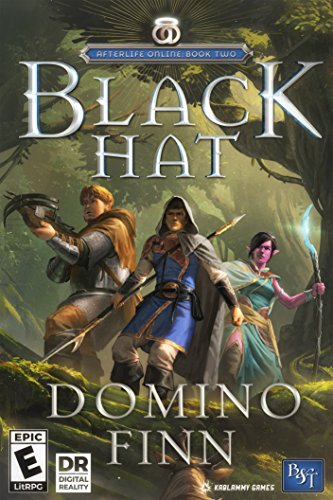 Black Hat: An Epic LitRPG Adventure (Afterlife Online Book 2) (English Edition)