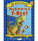 [ [ [ My Sitter Is A T-Rex! (We Both Read - Level 1-2 (Quality)) [ MY SITTER IS A T-REX! (WE BOTH READ - LEVEL 1-2 (QUALITY)) ] By Orshoski, Paul ( Author )Jun-01-2011 Paperback
