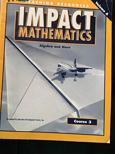 Impact Mathematics: Course 3, Teaching Resources, V. A G8, 2001