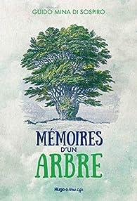 Mémoires d'un arbre par  Guido Mina di Sospiro