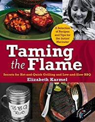 Taming the Flame: Secrets for Hot-and-Quick Grilling and Low-and-Slow BBQ (Special Vacu Vin Edition)