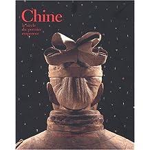 Chine, le siècle du premier empereur