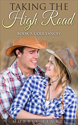 cole-yancey-taking-the-high-road-series-book-9-english-edition