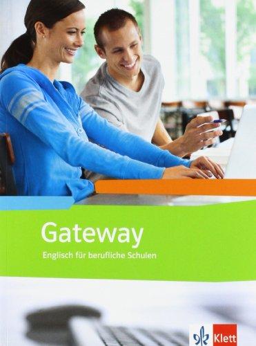Gateway (Neubearbeitung) / Schülerbuch: Englisch für Berufliche Schulen