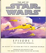 The Art of Star Wars Episode 1 : The Phantom Menace : An Excerpt of the Book