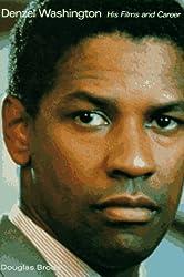 Denzel Washington: His Films and Career
