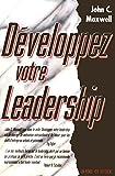 Telecharger Livres DEVELOPPEZ VOTRE LEADERSHIP (PDF,EPUB,MOBI) gratuits en Francaise