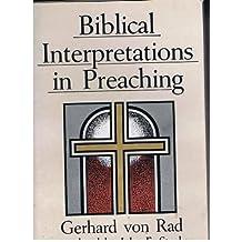 Biblical Interpretation in Preaching by Gerhard Von Rad (1959-01-01)