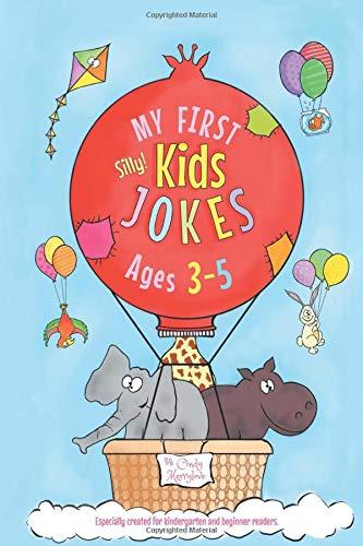 My First Kids Jokes ages 3-5: Especially created for kindergarten and beginner readers (Kids Joke Book) por Cindy Merrylove