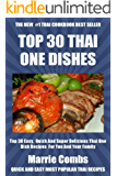 Top 30 Most Popular And Delicious Thai One Dish Recipes For You And Your Family (English Edition)