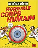 Horrible corps humain | Arnold, Nick (1961-....). Auteur