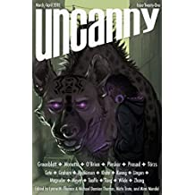 Uncanny Magazine Issue 21: March/April 2018 (English Edition)